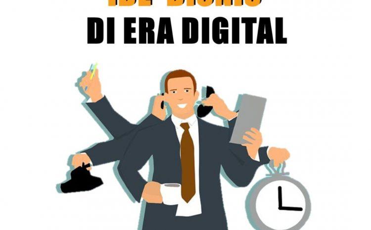 Ide Bisnis di Era Digital