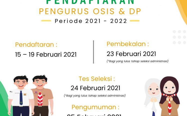 Pendaftaran Pengurus OSIS dan DP SMP IPBS Tunas Bangsa Periode 2021 – 2022