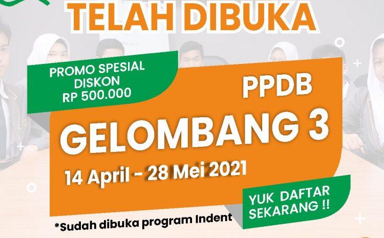 DIBUKA PPDB GELOMBANG 3 2021/2022